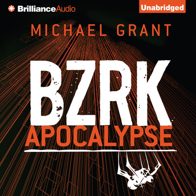 BZRK Apocalypse Audiobook, by Michael Grant