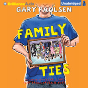 Family Ties: The Theory, Practice, and Destructive Properties of Relatives Audiobook, by Gary Paulsen