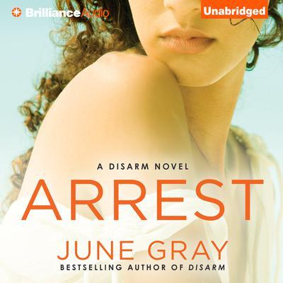 Arrest Audiobook, by June Gray