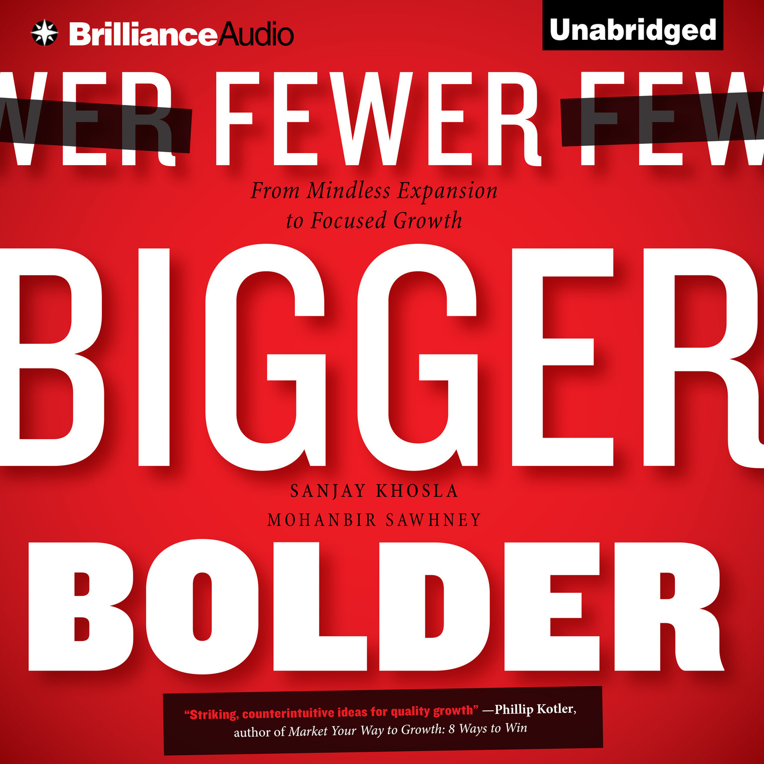 Printable Fewer, Bigger, Bolder: From Mindless Expansion to Focused Growth Audiobook Cover Art