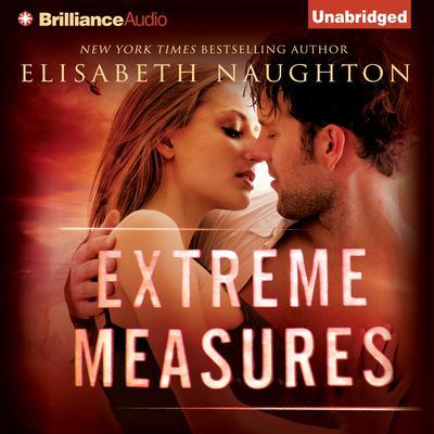 Extreme Measures Audiobook, by Elisabeth Naughton