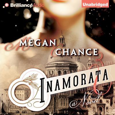 Inamorata Audiobook, by Megan Chance
