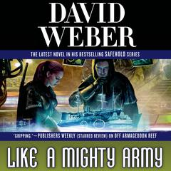 Like a Mighty Army: A Novel in the Safehold Series Audiobook, by David Weber