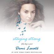 Staying Strong: 365 Days a Year Audiobook, by Demi Lovato