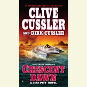 Crescent Dawn Audiobook, by Clive Cussler, Dirk Cussler