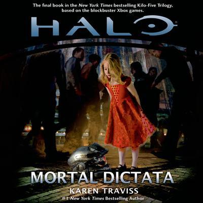 Halo: Mortal Dictata Audiobook, by Karen Traviss