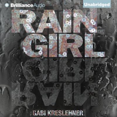 Rain Girl Audiobook, by Gabi Kreslehner