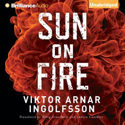 Sun on Fire Audiobook, by Viktor Arnar Ingolfsson