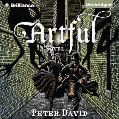 Artful: A Novel Audiobook, by Peter David
