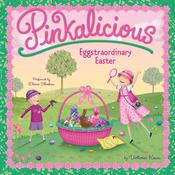 Pinkalicious: Eggstraordinary Easter Audiobook, by Victoria Kann