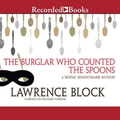 The Burglar Who Counted the Spoons Audiobook, by Lawrence Block