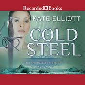 Cold Steel Audiobook, by Kate Elliott