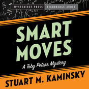 Smart Moves: A Toby Peters Mystery Audiobook, by Stuart M. Kaminsky