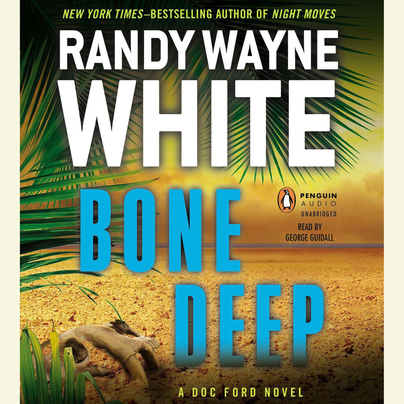 Printable Bone Deep: A Doc Ford Novel Audiobook Cover Art