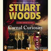 Carnal Curiosity: A Stone Barrington Novel Audiobook, by Stuart Woods