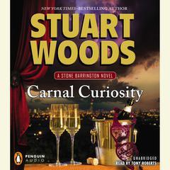 Carnal Curiosity: A Stone Barrington Novel Audiobook, by Stuart Woods