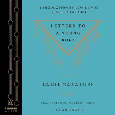 Letters to a Young Poet Audiobook, by Rainer Maria Rilke