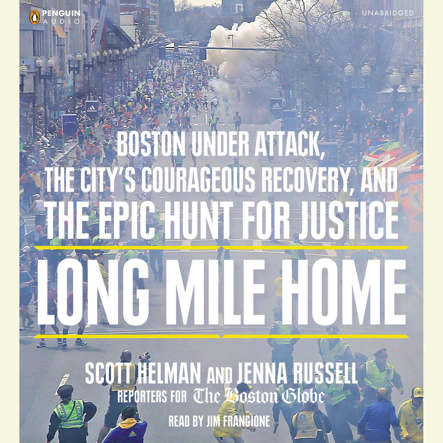 Printable Long Mile Home: Boston under Attack, the City's Courageous Recovery, and the Epic Hunt for Justice Audiobook Cover Art