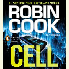 Cell Audiobook, by Robin Cook