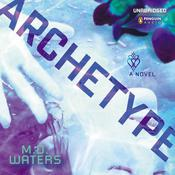 Archetype Audiobook, by M. D. Waters
