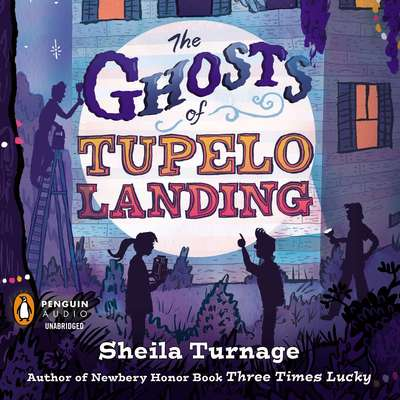 The Ghosts of Tupelo Landing Audiobook, by Sheila Turnage
