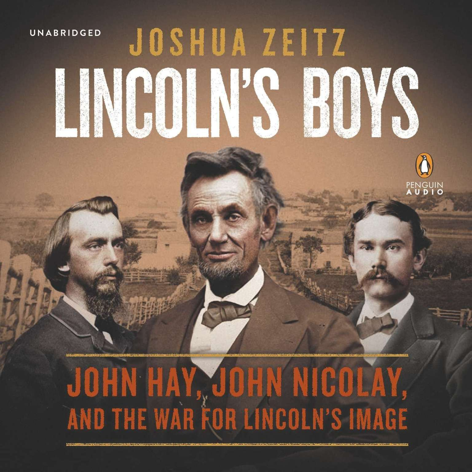 Printable Lincoln's Boys: John Hay, John Nicolay, and the War for Lincoln's Image Audiobook Cover Art