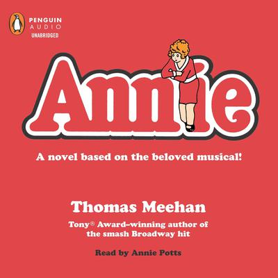 Annie Audiobook, by Thomas Meehan