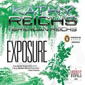 Exposure: A Virals Novel Audiobook, by Kathy Reichs, Brendan Reichs
