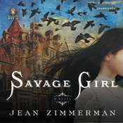Savage Girl Audiobook, by Jean Zimmerman