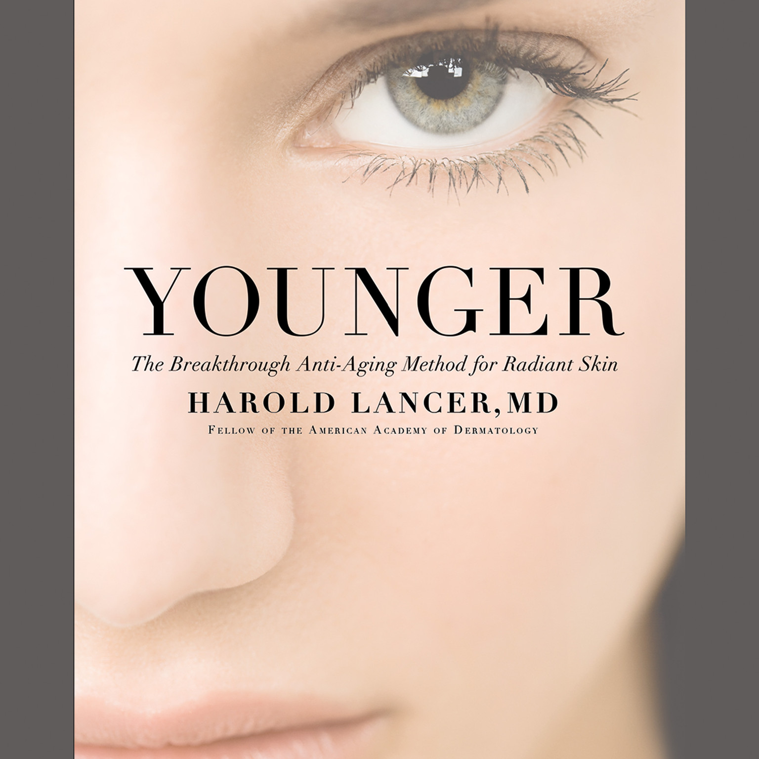 Printable Younger: The Breakthrough Anti-Aging Method for Radiant Skin Audiobook Cover Art