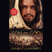 Son of God, by Mark Burnett, Roma Downey