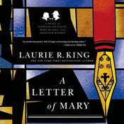 A Letter of Mary: A Novel of Suspense Featuring Mary Russell and Sherlock Holmes, by Laurie R. King