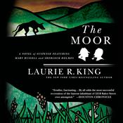 The Moor: A Novel of Suspense Featuring Mary Russell and Sherlock Holmes, by Laurie R. King