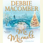 Mr. Miracle: A Christmas Novel, by Debbie Macomber
