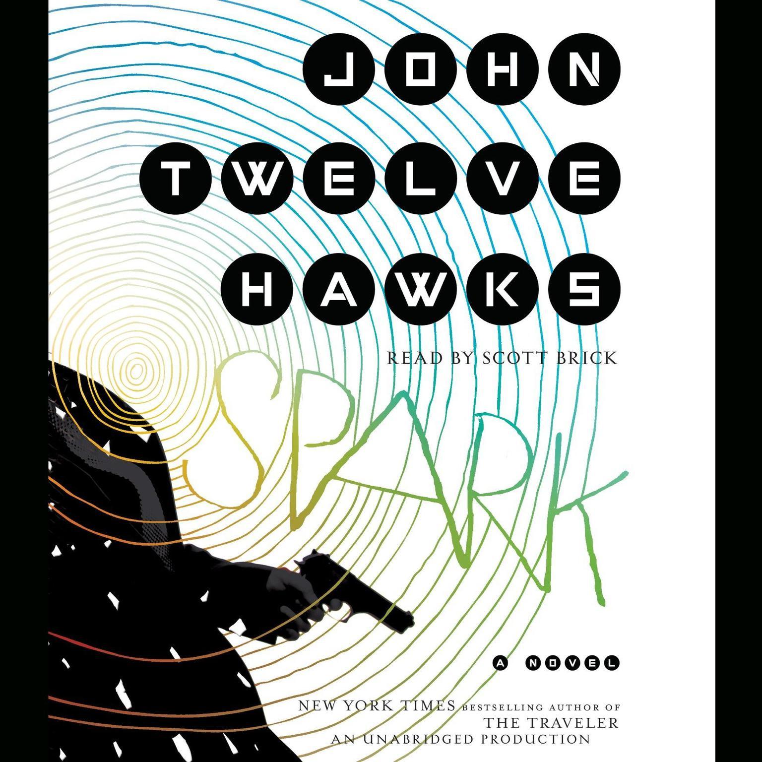 Printable Spark: A Novel Audiobook Cover Art