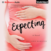 Expecting: A Novel, by Ann Hamilton, Ann Lewis Hamilton