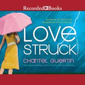 Love Struck Audiobook, by Chantel Guertin