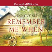 Remember Me When Audiobook, by Ginny Aiken
