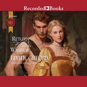 Return of the Border Warrior Audiobook, by Blythe Gifford