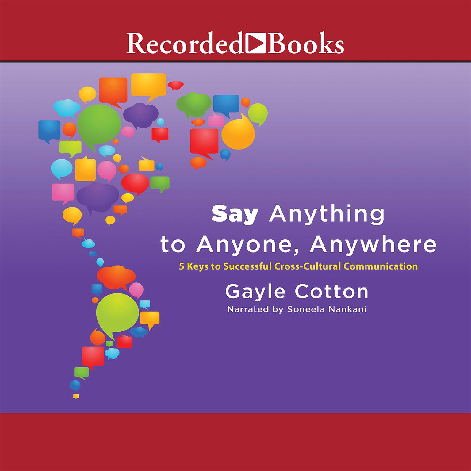 Printable Say Anything to Anyone, Anywhere: 5 Keys to Successful Cross-Cultural Communication Audiobook Cover Art