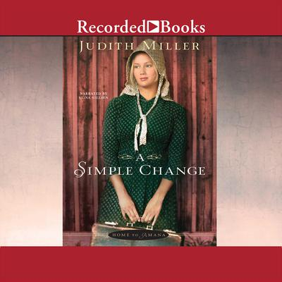 A Simple Change Audiobook, by Judith Miller