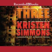 Three Audiobook, by Kristen Simmons