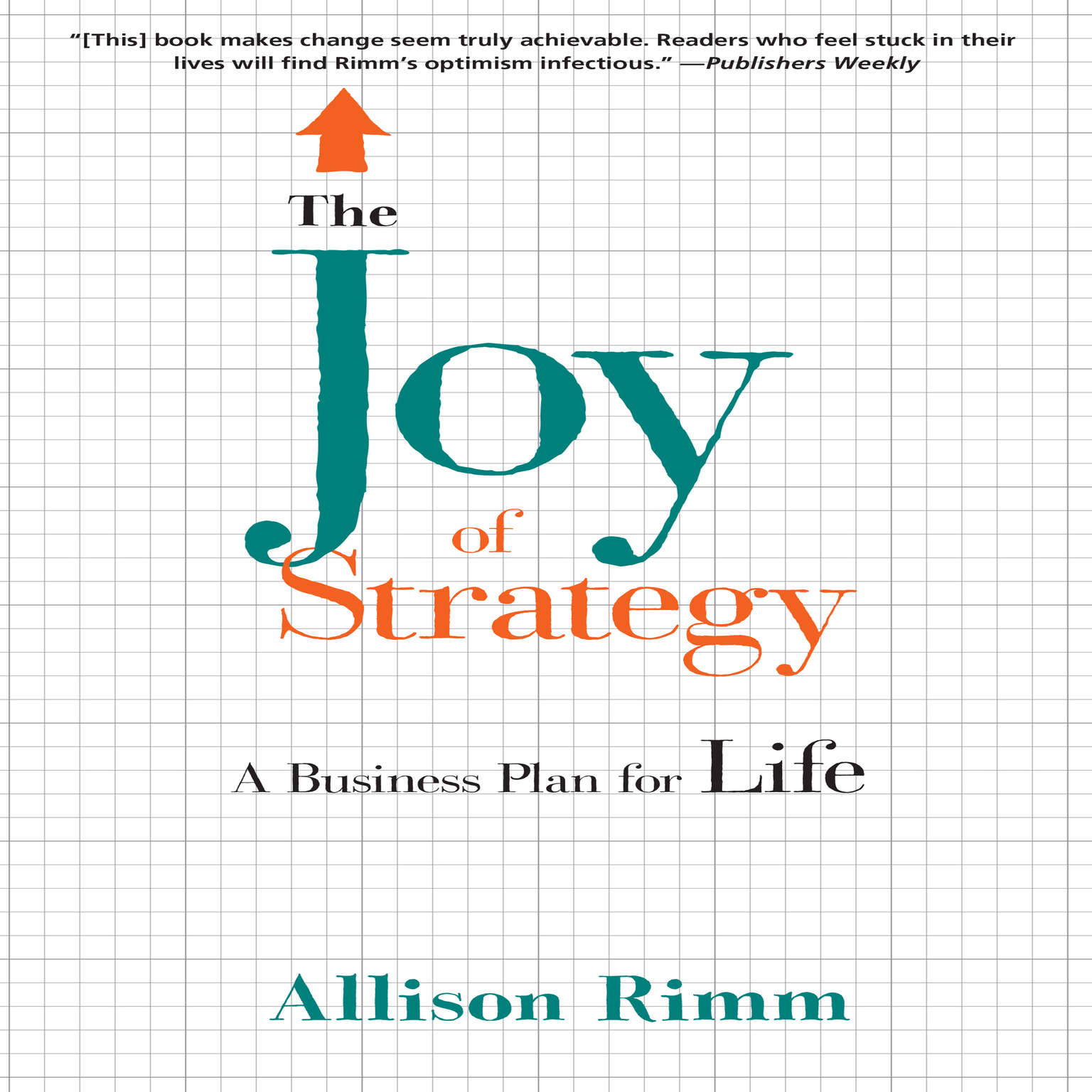 Printable The Joy of Strategy: A Business Plan fo Life Audiobook Cover Art