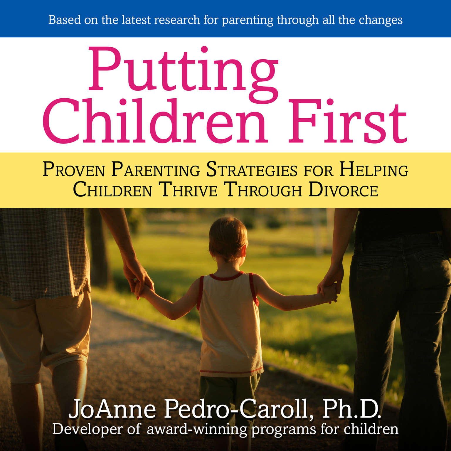 Printable Putting Children First: Proven Parenting Strategies for Helping Children Thrive through Divorce Audiobook Cover Art