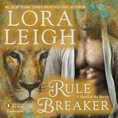 Rule Breaker: A Novel of the Breeds Audiobook, by Lora Leigh