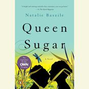 Queen Sugar: A Novel, by Natalie Baszile
