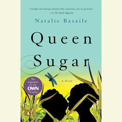 Queen Sugar: A Novel Audiobook, by Natalie Baszile