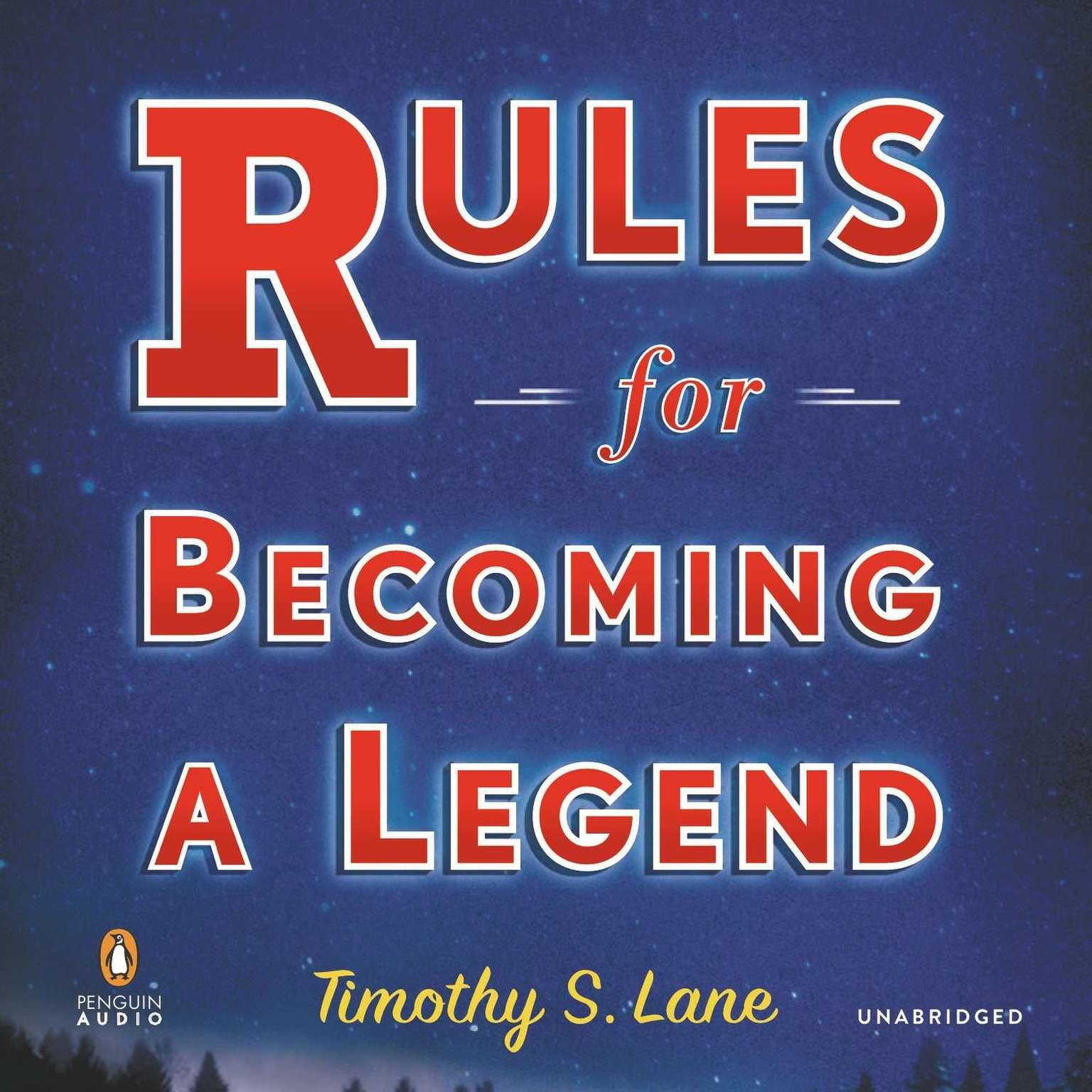 Printable Rules for Becoming a Legend: A Novel Audiobook Cover Art