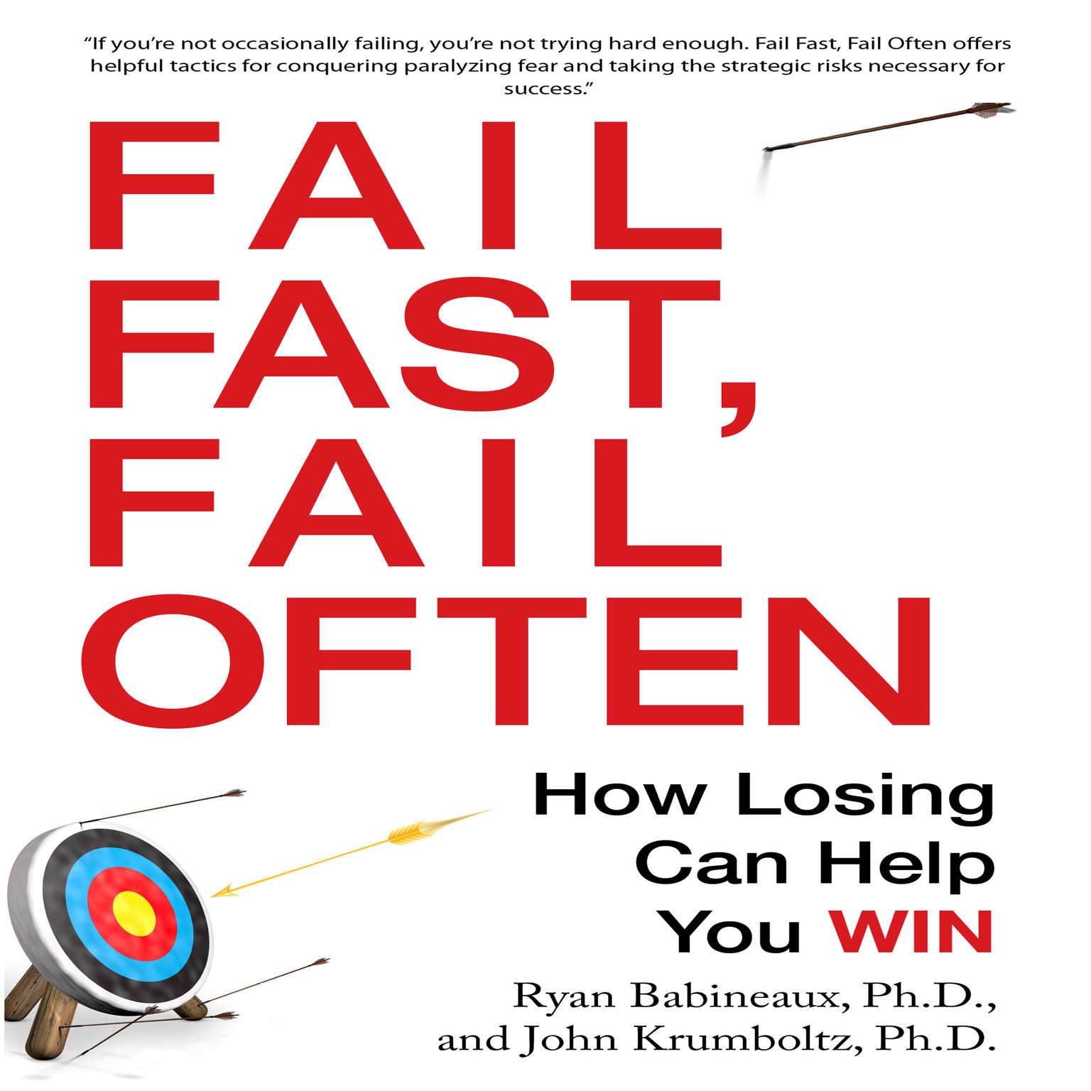 Printable Fail Fast, Fail Often: How Losing Can Help You Win Audiobook Cover Art