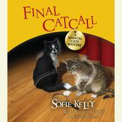 Final Catcall: A Magical Cats Mystery Audiobook, by Sofie Kelly